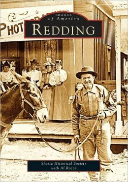 Redding, California (Images of America Series)