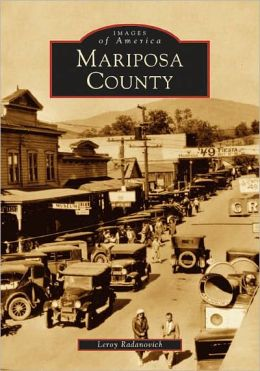 Mariposa County, California (Images of America Series)