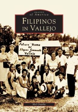 Filipinos in Vallejo (Images of America Series)