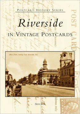 Riverside in Vintage Postcards (Postcard History Series)