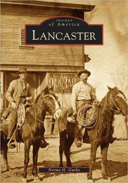 Lancaster, California (Images of America Series)
