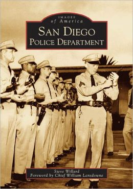 San Diego Police Department, California (Images of America Series)