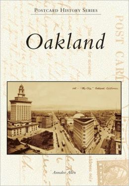 Oakland in Vintage Postcards (Postcard History Series)