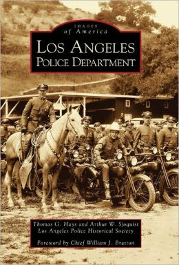 Los Angeles Police Department (Images of America Series)