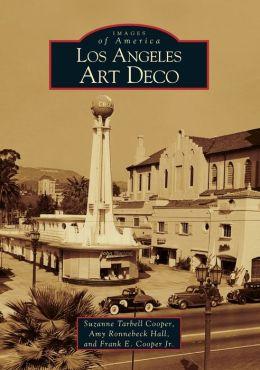 Los Angeles Art Deco (Images of America Series)