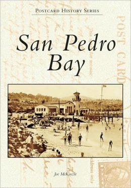 San Pedro Bay, California (Images of America Series)