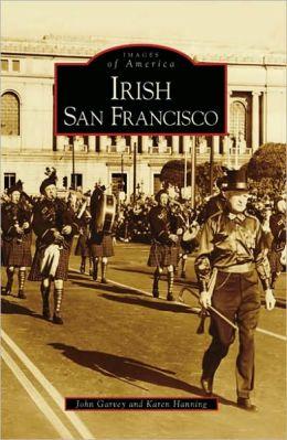 Irish San Francisco, California (Images of America Series)