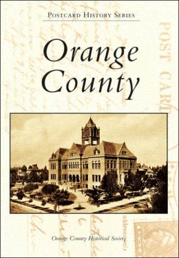 Orange County (Postcard History Series)