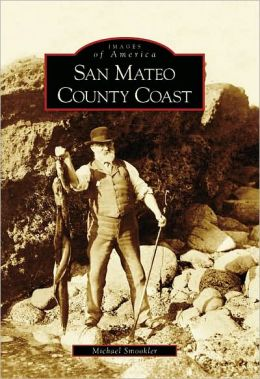 San Mateo County Coast (Images of America Series)