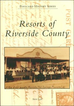 Resorts of Riverside County, California (Postcard History Series)