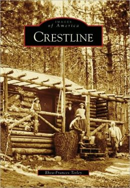 Crestline, California (Images of America Series)