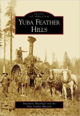 Yuba Feather Hills, California (Images of America Series)