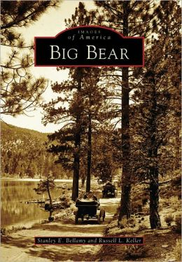 Big Bear, California (Images of America Series)