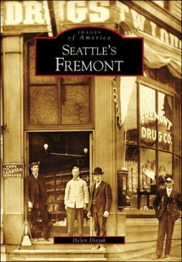 Seattle's Fremont, Washington (Images of America Series)