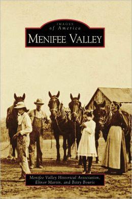 Menifee Valley, California (Images of America Series)