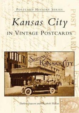 Kansas City, Missouri (Postcard History Series)