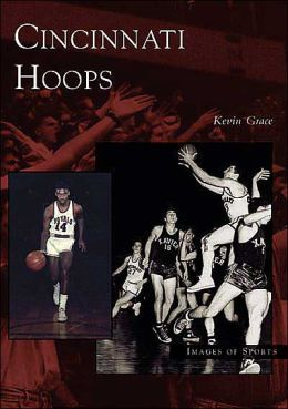 Cincinnati Hoops, Ohio (Images of Sport Series)