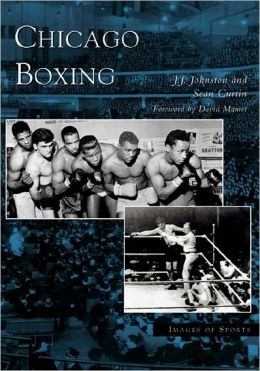 Chicago Boxing, Illinois (Images of Sports Series)