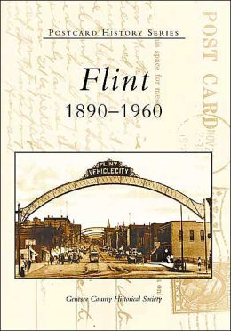 Flint, Michigan: 1890-1960 (Postcard History Series)