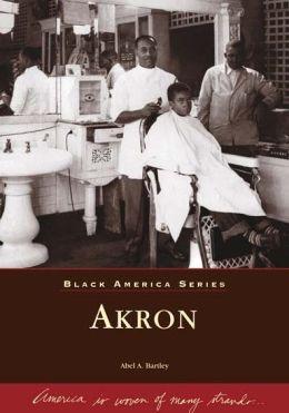 Akron, Ohio (Black America Series)