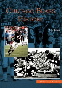 Chicago Bears History, Illinois (Images of Sports Series)
