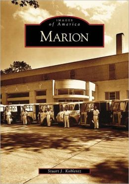 Marion, Ohio (Images of America Series)