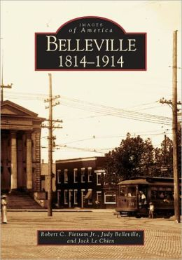 Belleville, Illinois: 1814 - 1914 (Images of America Series)