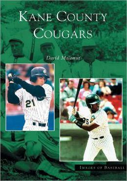 Kane County Cougars, Illinois (Images of Baseball Series)