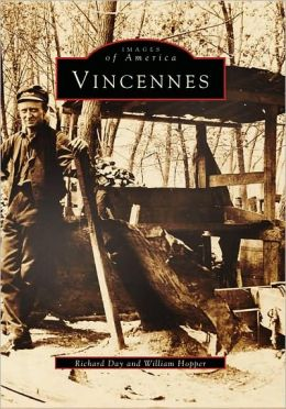 Vincennes, Indiana (Images of America Series)