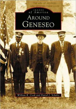 Around Geneseo (Images of America Series)