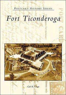 Fort Ticonderoga (Postcard History Series)