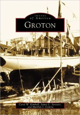 Groton (Images of America Series)