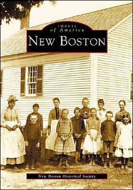 New Boston, New Hampshire (Images of America Series)