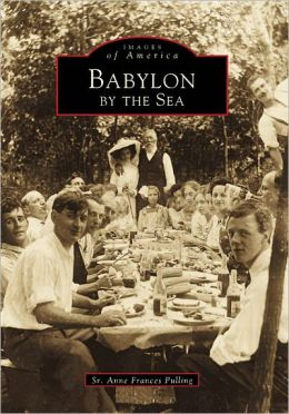 Babylon By-The-Sea, New York (Images of America Series)