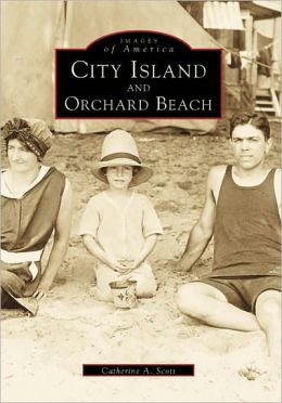 City Island and Orchard Beach, New York (Images of America Series)