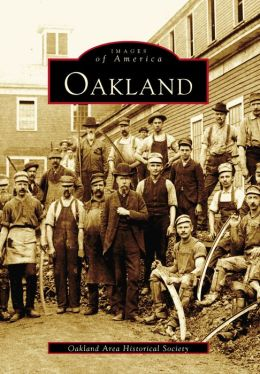 Oakland, Maine (Images of America Series)
