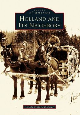 Holland and It's Neighbors, Vermont (Images of America Series)
