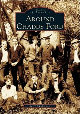 Around Chadds Ford, Pennsylvania (Images of America Series)