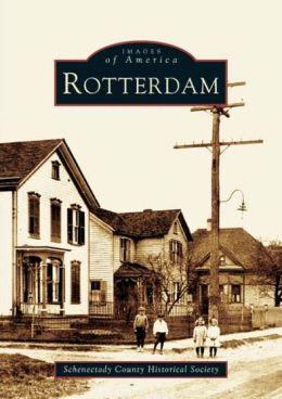 Rotterdam, New York (Images of America Series)