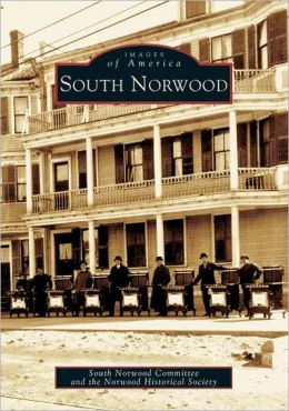 South Norwood (Images of America)