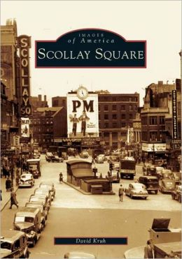Scollay Square(Images of America Series)