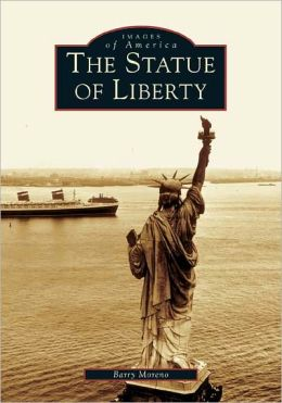 The Statue of Liberty, New York (Images of America Series)