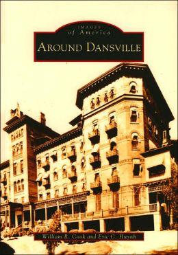 Around Dansville, New York (Images of America Series)