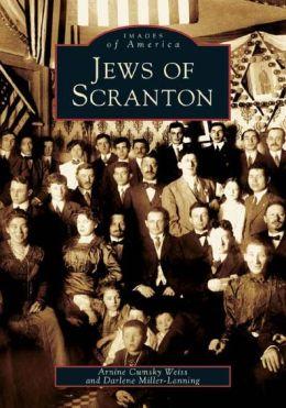 Jews of Scranton, Pennsylvania (Images of America Series)