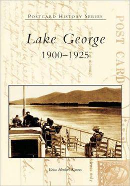 Lake George, New York 1900-1925 (Postcard History Series)