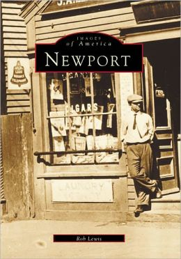 Newport, Rhode Island (Images of America Series)