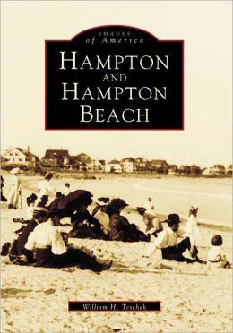 Hampton and Hampton Beach, New Hampshire (Images of America Series)