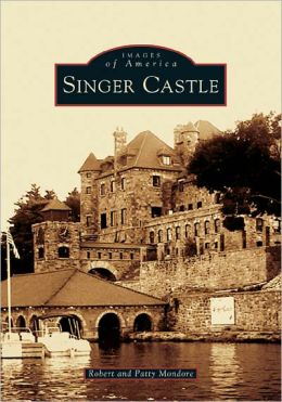 Singer Castle, New York (Images of America Series)