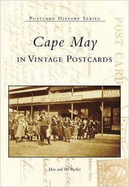 Cape May, New Jersey in Vintage Postcards (Postcard History Series)