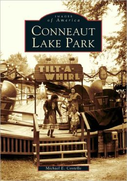 Conneaut Lake Park, Pennsylvania (Images of America Series)